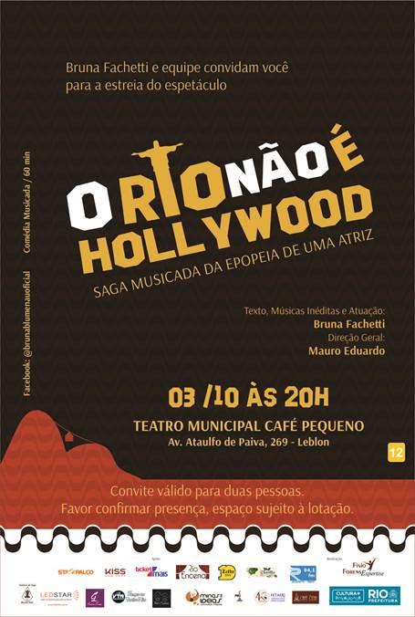 O RIO NAO E HOLLYWOOD